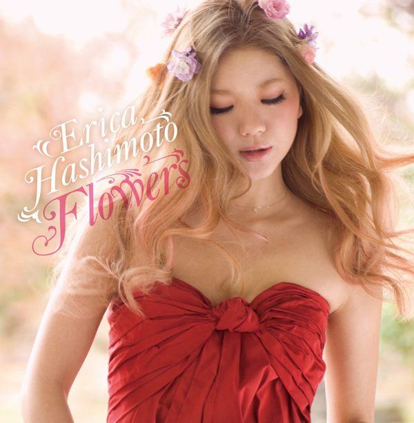 橋本江莉果 Erica Hashimoto 2nd single 「Flowers」 CD JKT